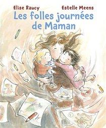 Les Folles Journees De Maman