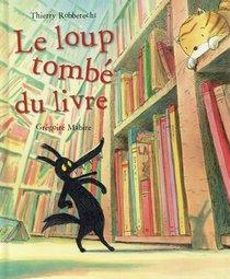 Le Loup Tombe Du Livre