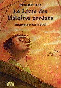 Le Livre Des Histoires Perdues De Monsieur Bambert