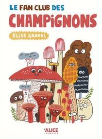 Le Fan Club Des Champignons
