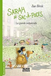Sarah Et Sac-a-puces T.3 ; La Grande Embuscade