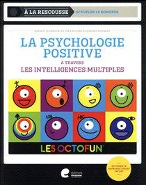 Les Octofun ; La Psychologie Positive A Travers Les Intelligences Multiples