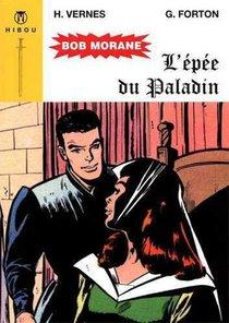 Bob Morane ; L'epee Du Paladin