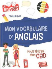 Je Reussis ; Mon Vocabulaire D'anglais Pour Reussir Mon Ce1d (edition 2020)