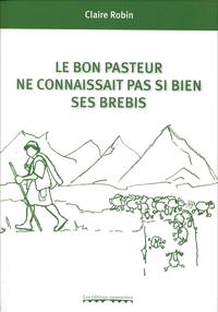 Le Bon Pasteur Ne Connaissait