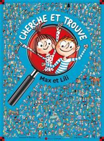 La Vie Avec Max Et Lili ; Cherche Et Trouve Max Et Lili