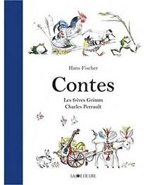 Contes ; Les Freres Grimm, Charles Perrault
