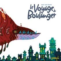 Le Voyage Du Boulanger