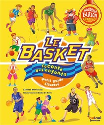 Le Basket Raconte Aux Enfants ; Petit Guide Illustre (edition 2020)