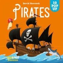 Saisissants Pop-up ; Pirates