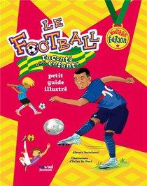 Le Football Raconte Aux Enfants - Ne