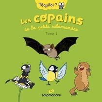 Les Copains De La Petite Salamandre T.2