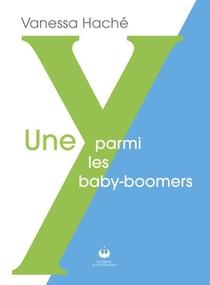 Une Y Parmi Les Babyboomers