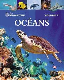Tout Connaitre T.3 ; Oceans