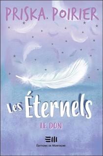 Les Eternels ; Le Don