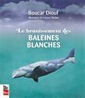 Le Brunissement Des Baleines Blanches (2e Edition)