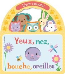 Yeux, Nez, Bouche, Oreilles