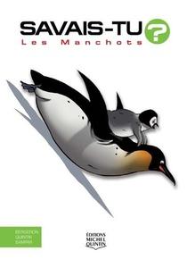 Savais-tu ? T.68 ; Les Manchots