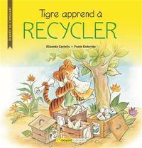 Tigre Apprend A Recycler