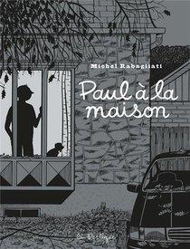 Paul A La Maison