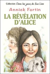 La Revelation D'alice