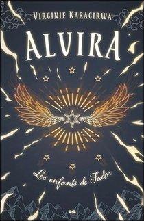 Alvira T.1 ; Les Enfants De Fador