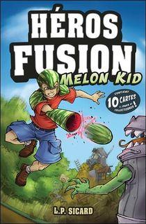 Heros Fusion ; Melon Kid ; Contient 10 Cartes A Jouer Et Collectionner !