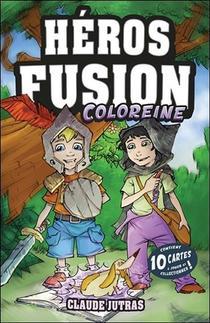 Heros Fusion ; Coloreine ; Contient 10 Cartes A Jouer Et Collectionner !