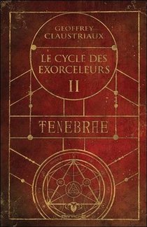 Le Cycle Des Exorceleurs T.2 ; Tenebre