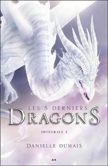 Les 5 Derniers Dragons, Integrale T.5 ; Tome 9 A 10