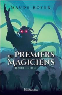 Les Premiers Magiciens T.2 ; Le Sort Des Elfes