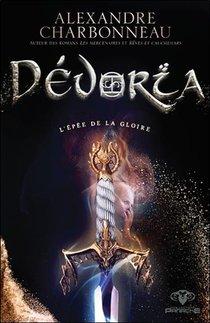 Devoria ; L'epee De La Gloire