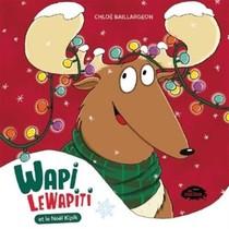 Wapi Le Wapiti Et Le Noel Nipik
