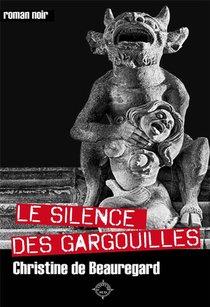Le Silence Des Garguilles