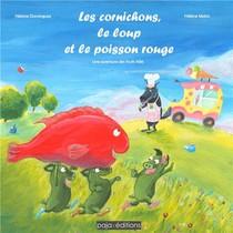 Les Cornichons, Le Loup Et Le Poisson Rouge ; Une Aventure Des Fruits Kiki