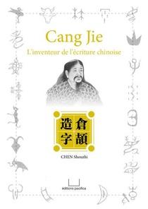 Cang Jie -- L Inventeur De L E