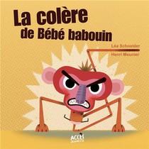 La Colere De Bebe Babouin