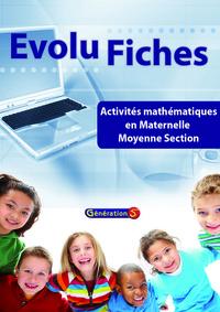 Evolu Fiches : Mathematiques Maternelle Ms (fichier Papier + Cederom)