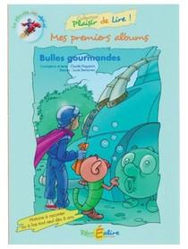Mes Premiers Albums ; Bulles Gourmandes
