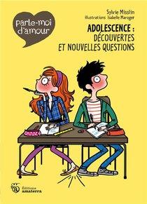 Adolescence : Decouvertes Et Nouvelles Questions
