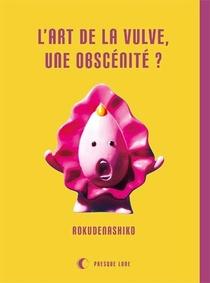 L'art De La Vulve, Une Obscenite ?