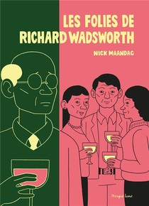 Les Folies De Richard Wadsworth