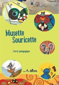 Musette Souricette ; Livret Pedagogique