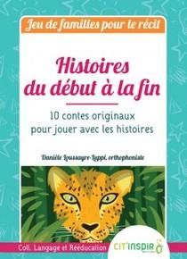 Histoires Du Debut A La Fin - Jeu De Familles Pour Le Recit