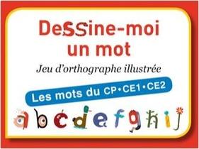 Dessine-Moi Un Mot - Les Mots Du Cp . Ce1 . Ce2
