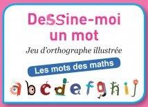 Dessine-Moi Un Mot Les Mots Des Maths