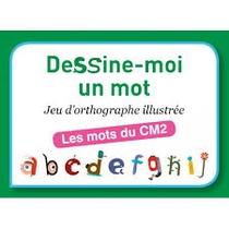 Dessine-Moi Un Mot - Les Mots Du Cm2