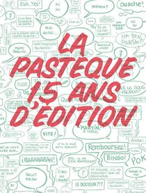 La Pasteque ; 15 Ans D'edition