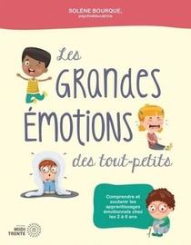 Les Grandes Emotions Des Tout-petits