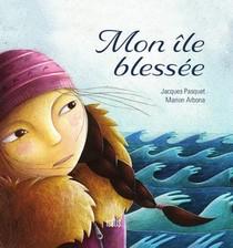 Mon Ile Blessee (2e Edition)